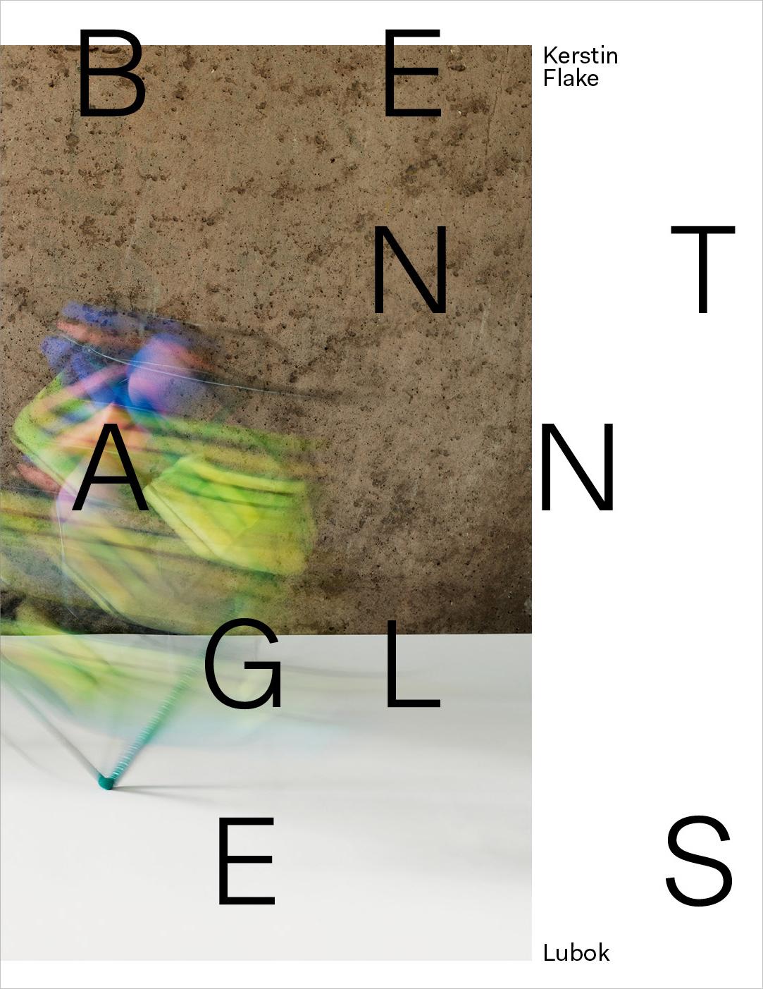 """Bent Angels"" Kerstin Flake - Lubok Verlag"